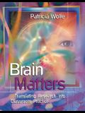 Brrain Matters: Translating Research Into Classroom Practice