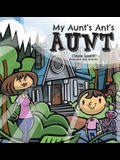 My Aunt's Ant's Aunt