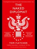 The Naked Diplomat
