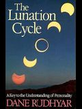 Lunation Cycle: A Key to Understanding of Personality