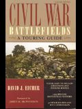 Civil War Battlefields: A Touring Guide, Revised Edition