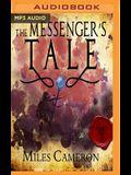 The Messenger's Tale, Part 2