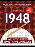Born in 1948: Your Life in Wordsearch Puzzles