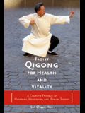 Taoist Qigong for Health and Vitality: A Complete Program of Movement, Meditation, and Healing Sounds