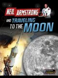 Neil Armstrong and Traveling to the Moon