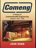 Comeng: A History of Commonwealth Engineering: Volume I: 1921 - 1955