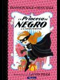 La Princesa de Negro Y La Fiesta Perfecta (the Princess in Black and the Perfect