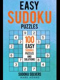 Easy Sudoku Puzzles: 100 Easy Sudoku Puzzles And Solutions