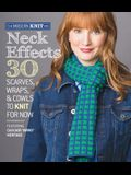 Neck Effects: 30 Scarves, Wraps, & Cowls to Knit for Now: Featuring Cascade Yarns Heritage