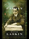 The Family: A Journey Into the Heart of the Twentieth Century