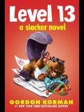 Level 13 (Slacker Novel)