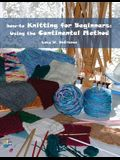 how-to Knitting for Beginners: Using the Continental Method