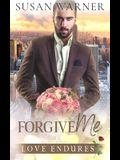 Forgive Me: A Clean Billionaire Romance
