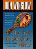 The Trail to Buddha's Mirror