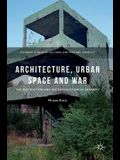 Architecture, Urban Space and War: The Destruction and Reconstruction of Sarajevo