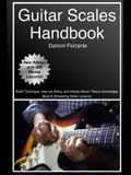 Guitar Scales Handbook: A Step-By-Step, 100-Lesson Guide to Scales, Music Theory, and Fretboard Theory (Book & Streaming Videos) (Steeplechase