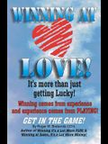 Winning At Love: It's More Than Just Gettting Lucky!