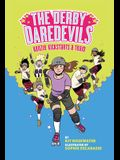 The Derby Daredevils: Kenzie Kickstarts a Team