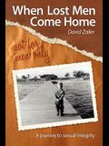 When Lost Men Come Home - not for men only