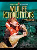 Wildlife Rehabilitators to the Rescue