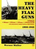 The Heavy Flak Guns 1933-1945