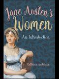 Jane Austen's Women: An Introduction