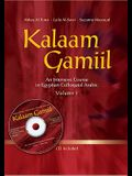 Kalaam Gamiil: An Intensive Course in Egyptian Colloquial Arabic. Volume 1