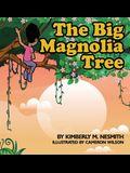 Big Magnolia