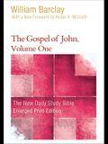 The Gospel of John, Volume 1 (Enlarged Print)
