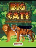 Big Cats: A Wild Animals Coloring Book