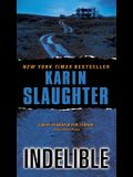 Indelible (Grant County Mysteries)