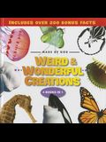 Weird & Wonderful Creations