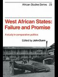 West African States: Failure and Promise: A Study in Comparative Politics