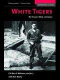White Tigers: My Secret War in North Korea