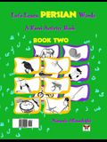 Let's Learn Persian Words (a Farsi Activity Book) Book Two
