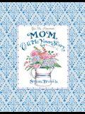 Mom Tell Me Your Story - Keepsake Journal (Blue)