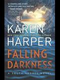 Falling Darkness: A Novel of Romantic Suspense