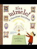 It's a Miracle: A Hanukkah Storybook (Reprint)