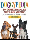 DoggyPedia: All You Need to Know About Dogs (Large Print): Dog Training for Both Trainers and Owners