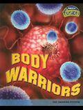 Body Warriors: The Immune System