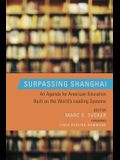Surpassing Shanghai: An Agenda for American Education Built on the World's Leading Systems