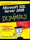 Microsoft SQL Server 2008 for Dummies