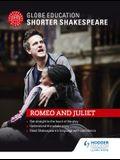 Globe Education Shorter Shakespeare: Romeo and Juliet