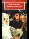 The Figaro Trilogy: The Barber of Seville/The Marriage of Figaro/The Guilty Mother