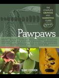 Pawpaws: The Complete Growing and Marketing Guide
