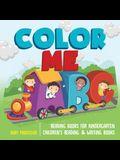 Color Me ABC - Reading Books for Kindergarten - Children's Reading & Writing Books