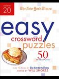 The New York Times Easy Crossword Puzzles Volume 20: 50 Monday Puzzles from the Pages of the New York Times