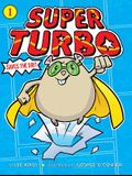 Super Turbo Saves the Day!, Volume 1