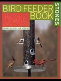 Bird Feeder Book: The Complete Guide to Attracting, Identifying, and Understanding Your Feeder Birds