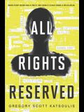 All Rights Reserved: A New YA Science Fiction Book